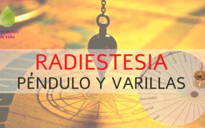 CURSO RADIESTESIA: PÉNDULO Y VARILLAS