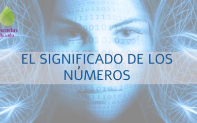 NUMEROLOGÍA 2 – EL SIGNIFICADO DE LOS NÚMEROS
