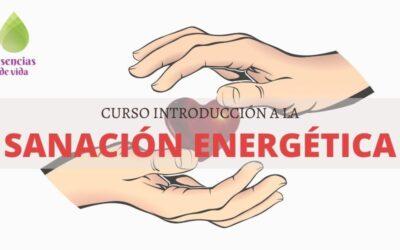 INTRODUCCIÓN A LA SANACIÓN ENERGÉTICA