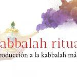INTRODUCCIÓN A LA KABBALAH RITUAL